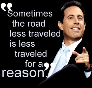 road_less_traveled-jerryseinfeld
