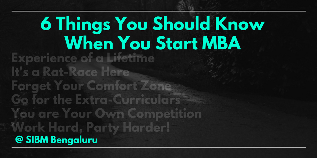 6 Things You Should Know When You Start MBA