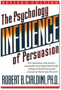 Influence: The Psychology of Persuasion -Dr Robert Cialdini