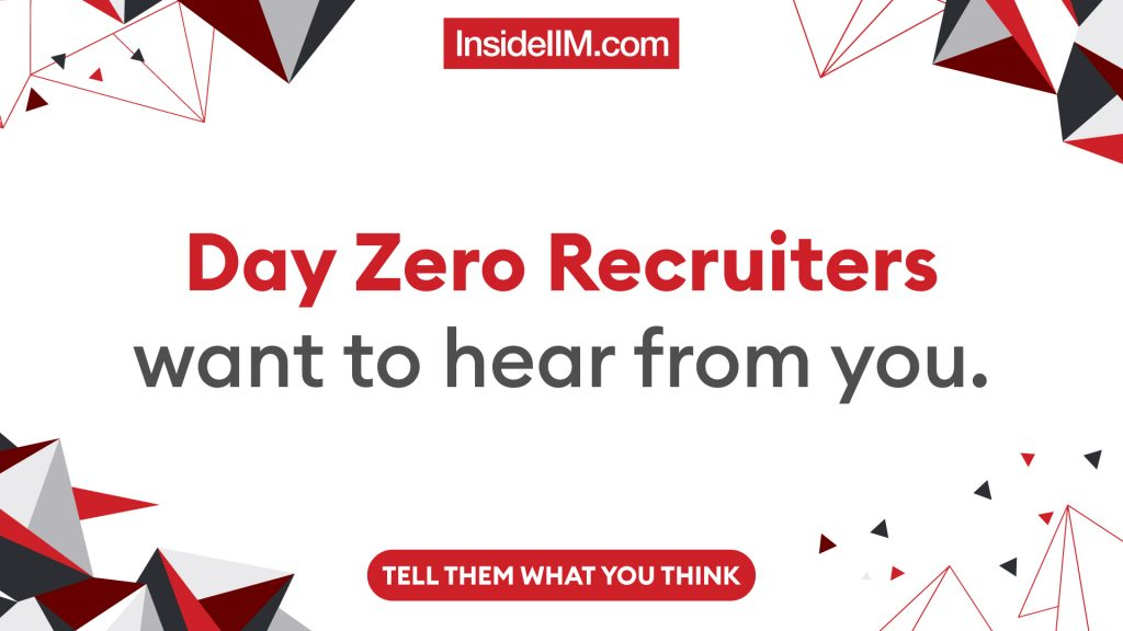 Day Zero Recruiters Want To Hear From You